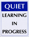 Quiet-Learning in progress